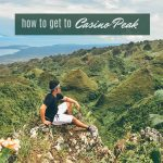 HOW TO GET TO CASINO PEAK DALAGUETE (with ITINERARY)